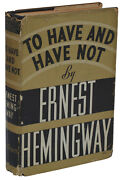 To Have And Have Not By Ernest Hemingway First Edition 1937 1st Printing