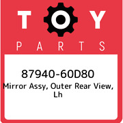 87940-60d80 Toyota Mirror Assy, Outer Rear View, Lh 8794060d80, New Genuine Oem