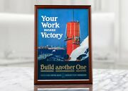 American Propaganda Poster - Your Work Means Victory Recruiting Poster Us Navy