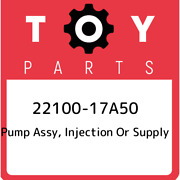 22100-17a50 Toyota Pump Assy Injection Or Supply 2210017a50 New Genuine Oem Pa