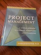 Project Management, A Systems Approach To Planing, Scheduling And Controlling