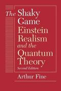 Science And Its Conceptual Foundations The Shaky Game Einstein, Realism And …