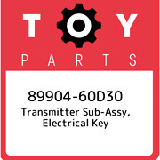 89904-60d30 Toyota Transmitter Sub-assy, Electrical Key 8990460d30, New Genuine
