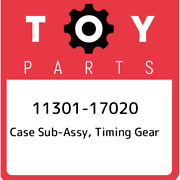 11301-17020 Toyota Case Sub-assy, Timing Gear 1130117020, New Genuine Oem Part