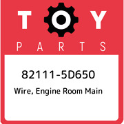 82111-5d650 Toyota Wire, Engine Room Main 821115d650, New Genuine Oem Part