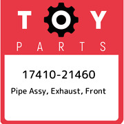 17410-21460 Toyota Pipe Assy, Exhaust, Front 1741021460, New Genuine Oem Part