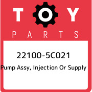 22100-5c021 Toyota Pump Assy Injection Or Supply 221005c021 New Genuine Oem Pa