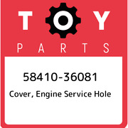 58410-36081 Toyota Cover Engine Service Hole 5841036081 New Genuine Oem Part