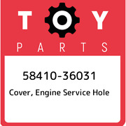 58410-36031 Toyota Cover Engine Service Hole 5841036031 New Genuine Oem Part