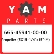 6g5-45941-00-00 Yamaha Propeller 3x15-1/4andquotx15andquot-m 6g5459410000 New G