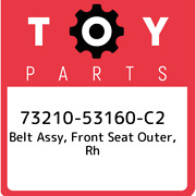 73210-53160-c2 Toyota Belt Assy Front Seat Outer Rh 7321053160c2 New Genuine