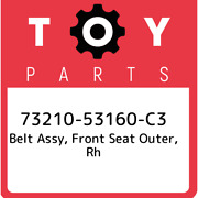 73210-53160-c3 Toyota Belt Assy Front Seat Outer Rh 7321053160c3 New Genuine