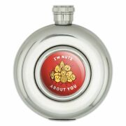 I'm Nuts About You Love Funny Humor Round Stainless Steel 5oz Hip Drink Flask