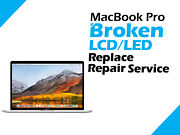 Apple Macbook Pro 15 A1707 2016 2017 Retina Broken Lcd Led Replacement Service