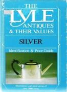 Silver Identification And Price Guide The Lyle Antiques And Their Values