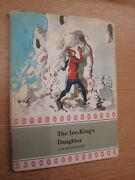 The Ice-kings Daughter By S.k. Mccullagh, S.k. Mccullagh, E.j. Ar