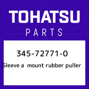 345-72771-0 Tohatsu Sleeve A Mount Rubber Puller 345727710 New Genuine Oem Part