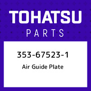 353-67523-1 Tohatsu Air Guide Plate 353675231 New Genuine Oem Part