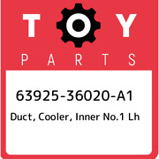63925-36020-a1 Toyota Duct Cooler Inner No.1 Lh 6392536020a1 New Genuine Oem