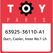 63925-36110-a1 Toyota Duct Cooler Inner No.1 Lh 6392536110a1 New Genuine Oem