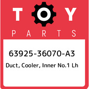 63925-36070-a3 Toyota Duct Cooler Inner No.1 Lh 6392536070a3 New Genuine Oem