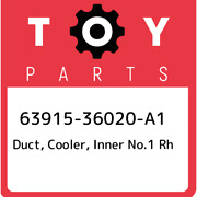 63915-36020-a1 Toyota Duct Cooler Inner No.1 Rh 6391536020a1 New Genuine Oem
