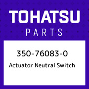 350-76083-0 Tohatsu Actuator Neutral Switch 350760830 New Genuine Oem Part