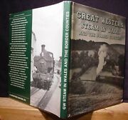 Great Western Steam In Wales And The Border Countries By Colin Williams 1974 Dj