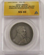 1906 Zebulon Pike So-called Dollar Sw Exposition Silver Medal Anacs Ms66 Hk-336