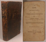 Unparalleled Suffering Of A. Oehler 1811 American Exploration / Travel And Crime