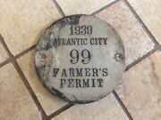 Vintage 1939 Atlantic City New Jersey Farmerand039s Permit 66 Licence Plate Tag Early