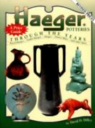 Haeger Potteries Through The Years David Dilley Hb New Revised Prices 1997