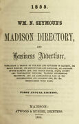 Seymourand039s Madison [wisconsin] Directory And Business Advertiser 1855