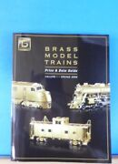 Brass Model Trains Price And Data Guide Vol 1 Spring 2008