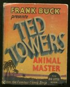 Frank Buck-big Little Book-1175-1935-ted Towers Animal Master-comic Strip-vg-