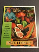 The Greengrocerand039s Kitchen Fruit And Nuts Recipes Cookbook 2001 Color Paperback