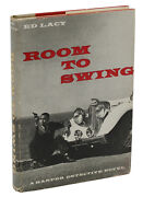 Room To Swing By Ed Lacy First Edition 1957 Edgar Award Winner 1st Print