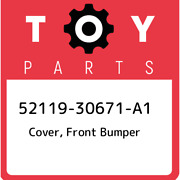 52119-30671-a1 Toyota Cover Front Bumper 5211930671a1 New Genuine Oem Part