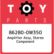 86280-0w350 Toyota Amplifier Assy Stereo Component 862800w350 New Genuine Oem