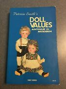 1979 Patricia Smith's Doll Values Antique To Modern First Series Paperback