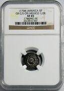 Jamaica - 1758 5 Pence Gr C/s On Mexico 1/2r In Ngc Xf-45 Rr