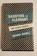 Shooting An Elephant And Other Essays - George Orwell 1950 7th Printing