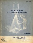 Rare Heathkit Manual Colorval Ii Computer Pmw-17a Color Probe Pma-18-1 80 Pages