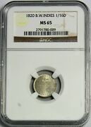 British West Indies - 1820 1/16th Dollar In Ngc Ms 65 Rare