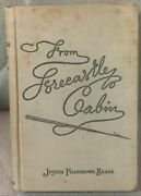 J F Beane / From Forecastle To Cabin The Story Of Cruise In Many Seas Taken 1st