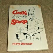 Vintage Cook Along With Scoop Cookbook Tv Chef Of Old New Orleans Creole Cajun