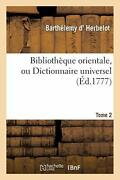 Bibliotheque Orientale, Ou Dictionnaire Universel. Tome 2 By Herbelot-b New,,