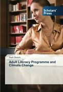 Adult Literacy Programme And Climate Change Audi 9783639714197 Free Shipping