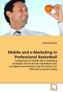 Mobile And E-marketing In Professional Basketball By Horsmann Jannik New