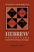 Building Your Biblical Hebrew Vocabulary Learn, Landes, M.,,